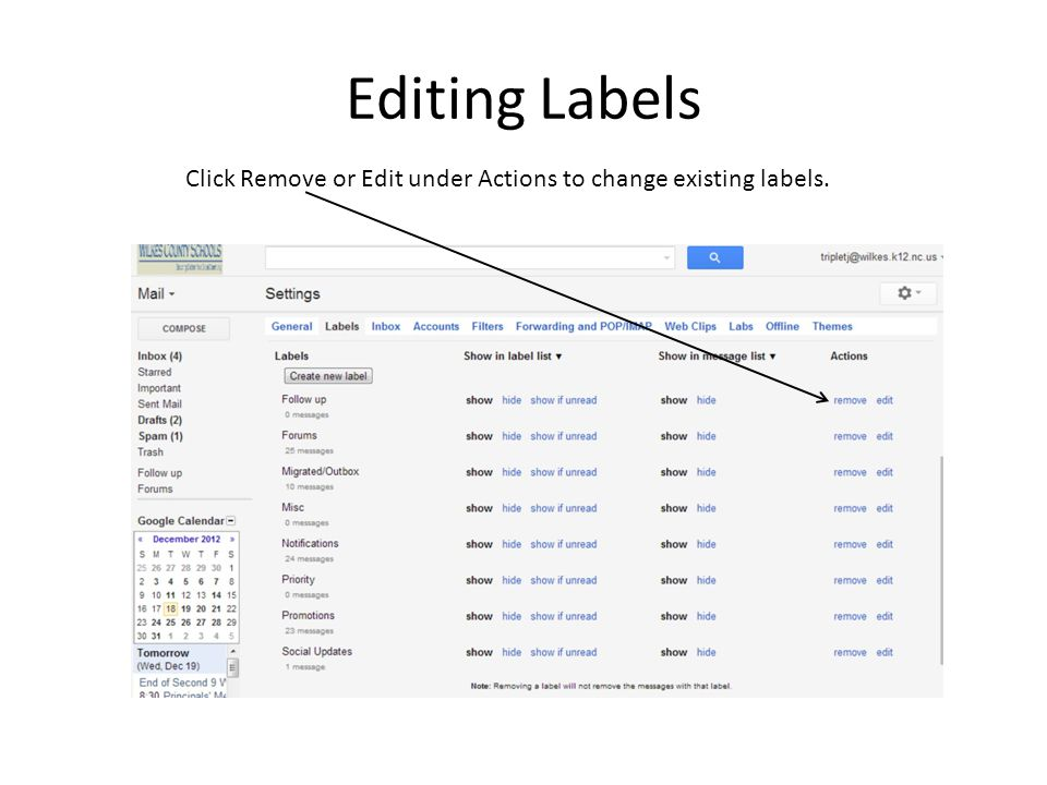 Editing Labels Click Remove or Edit under Actions to change existing labels.