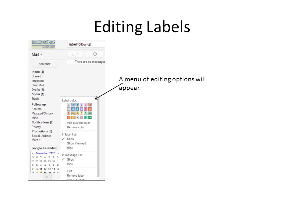 Editing Labels A menu of editing options will appear.