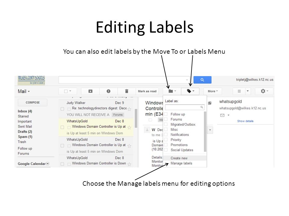 Editing Labels You can also edit labels by the Move To or Labels Menu