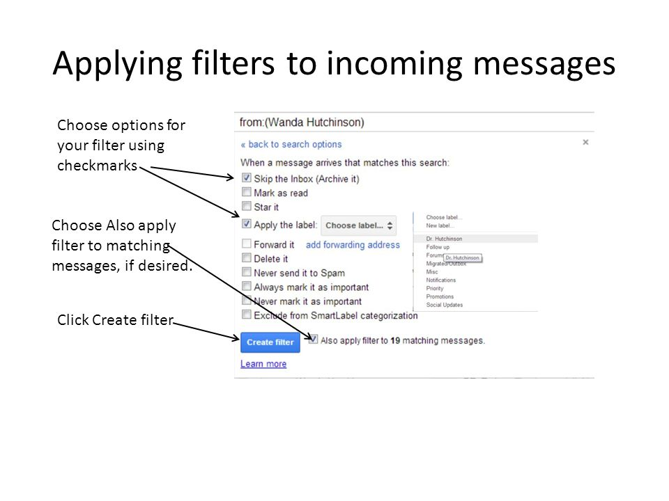 Applying filters to incoming messages