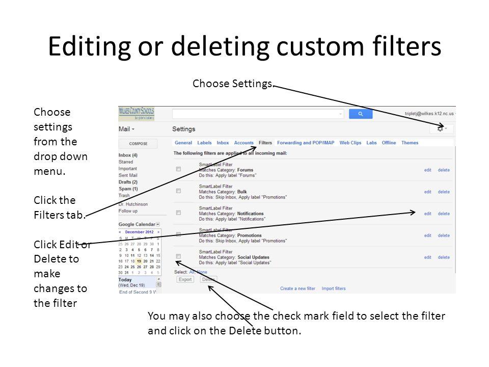 Editing or deleting custom filters