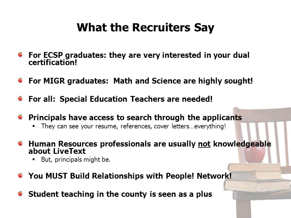 What the Recruiters Say