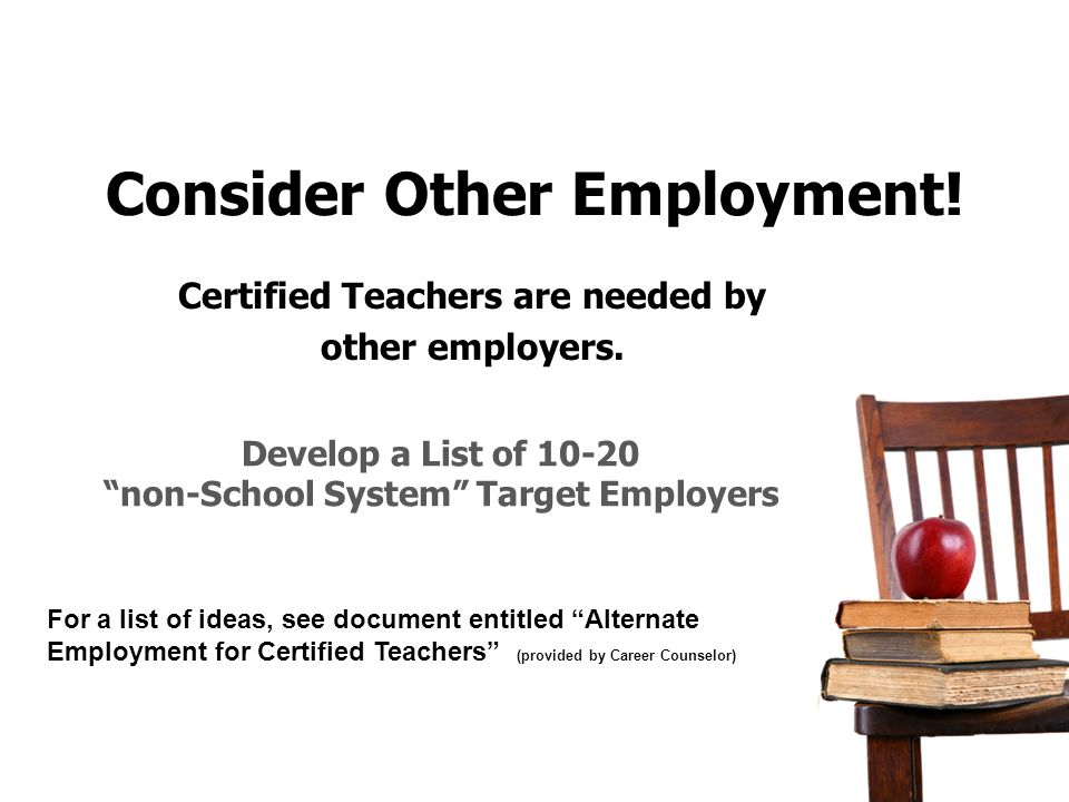 Consider Other Employment!