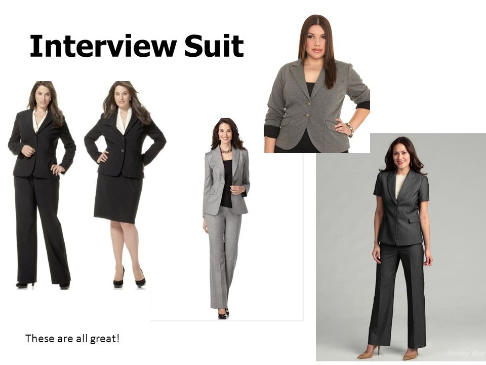 Interview Suit These are all great!