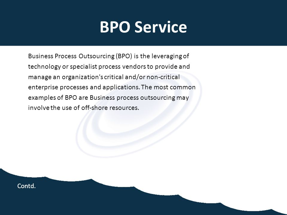 BPO Service technology or specialist process vendors to provide and