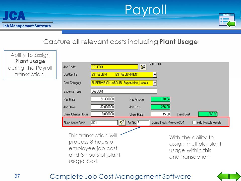 Payroll Capture all relevant costs including Plant Usage