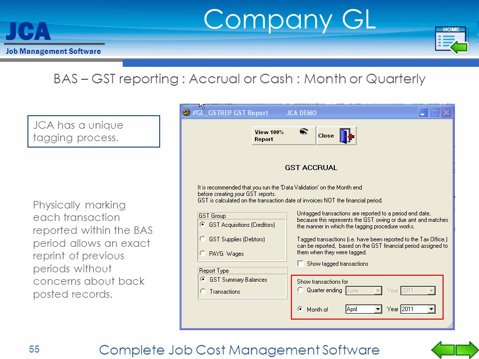 Company GL BAS – GST reporting : Accrual or Cash : Month or Quarterly