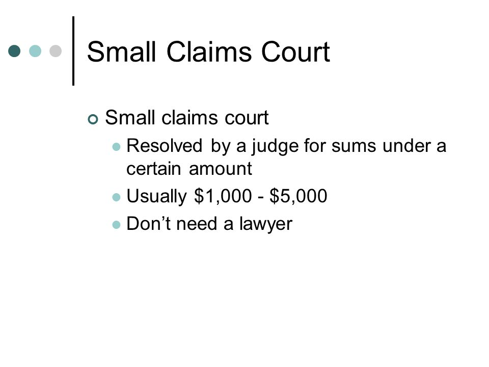 Small Claims Court Small claims court