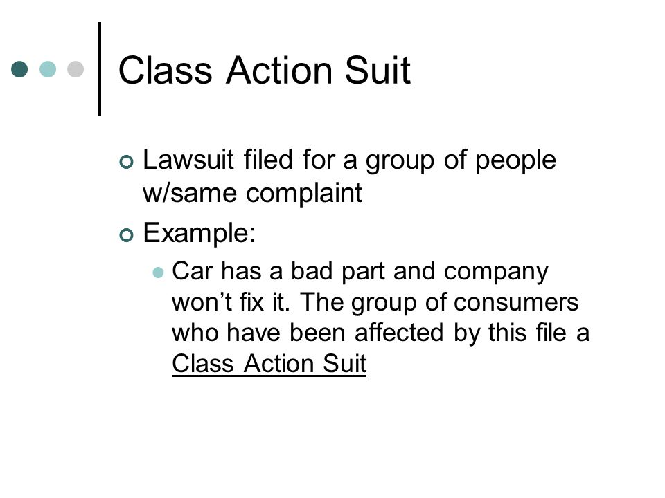Class Action Suit Lawsuit filed for a group of people w/same complaint