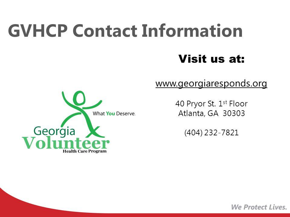 GVHCP Contact Information Visit us at: www.georgiaresponds.org. 40 Pryor St. 1st Floor. Atlanta, GA 30303.