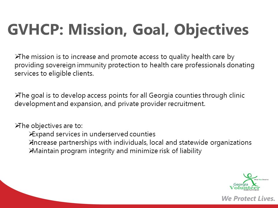 GVHCP: Mission, Goal, Objectives