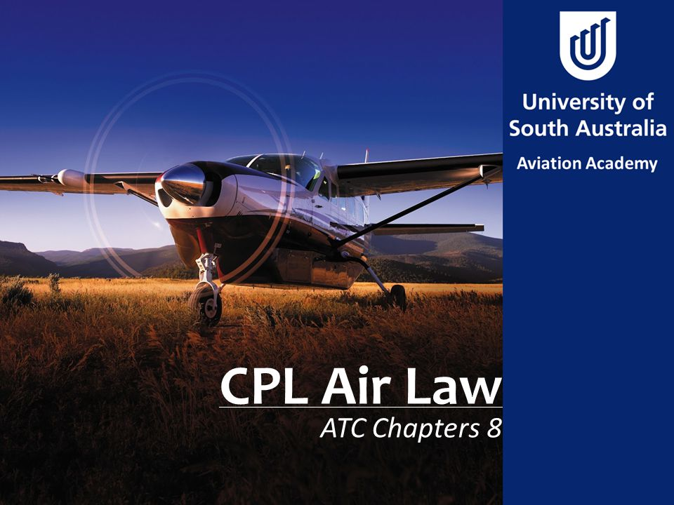 CPL Air Law ATC Chapters 8
