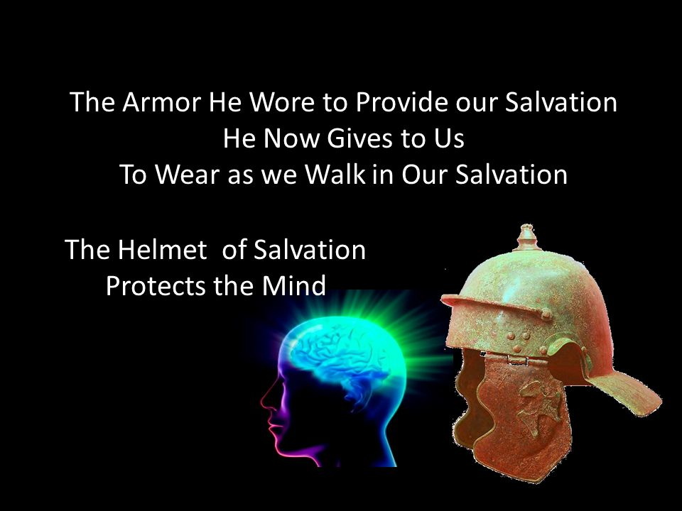 The Armor He Wore to Provide our Salvation He Now Gives to Us