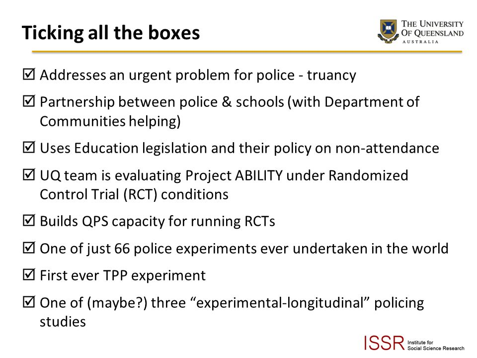Ticking all the boxes Addresses an urgent problem for police - truancy
