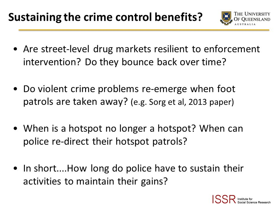 Sustaining the crime control benefits