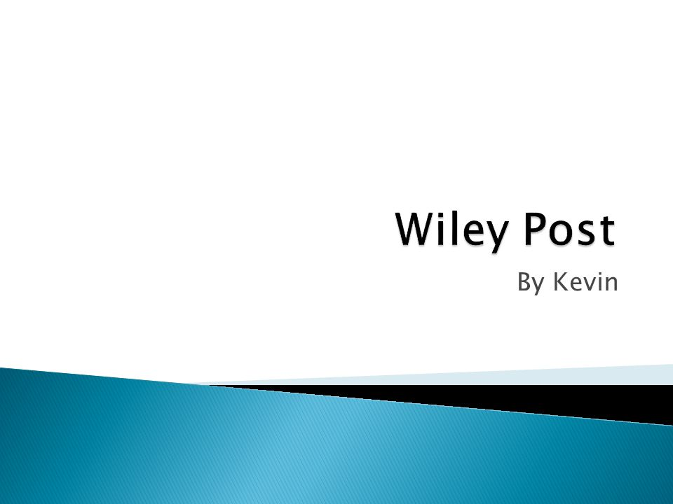 Wiley Post By Kevin