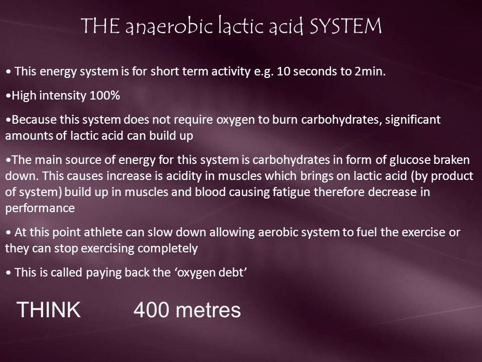 THE anaerobic lactic acid SYSTEM