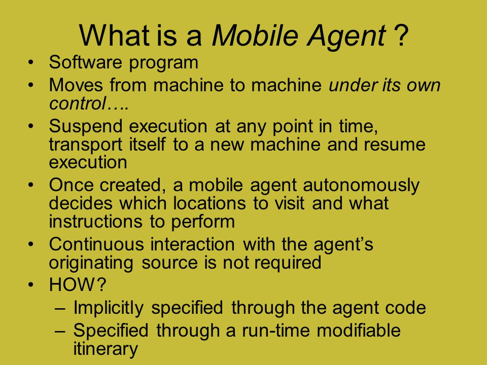 What is a Mobile Agent Software program