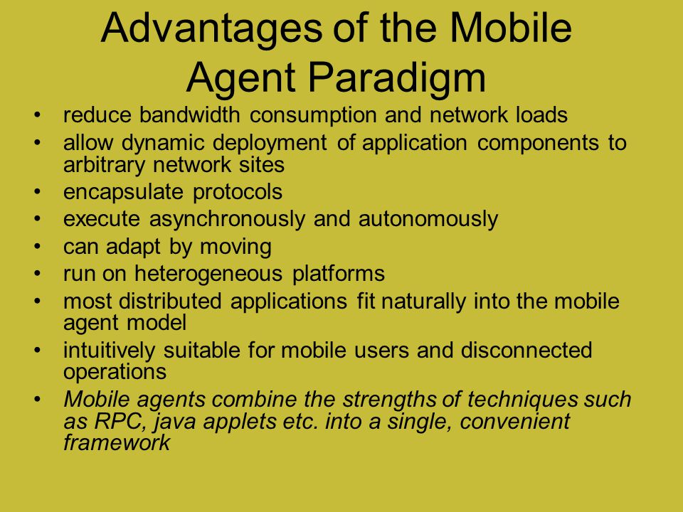 Advantages of the Mobile Agent Paradigm