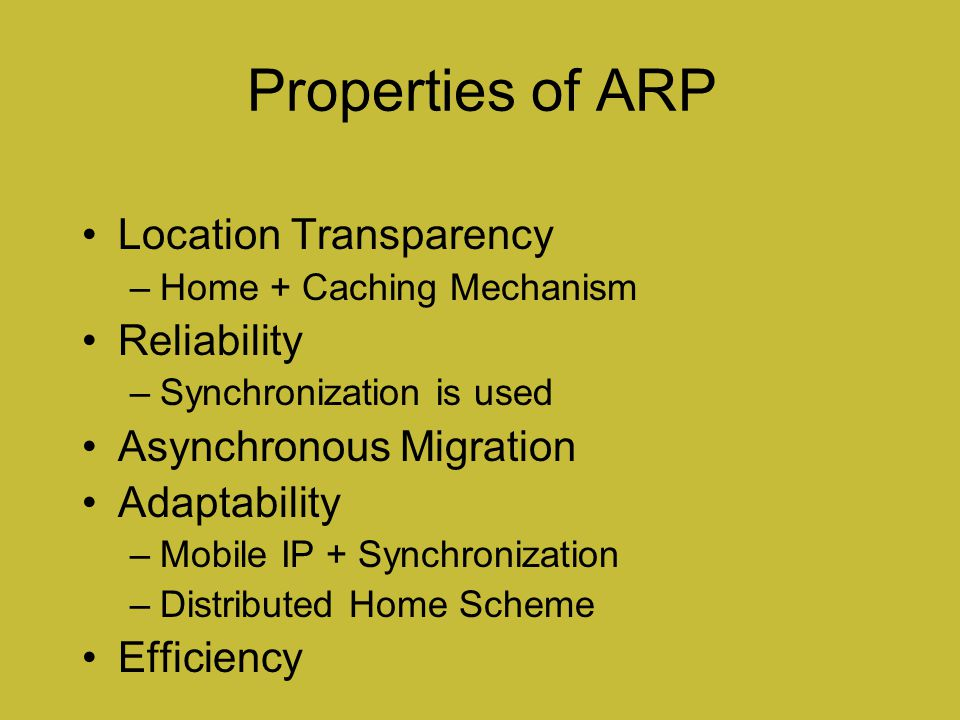 Properties of ARP Location Transparency Reliability