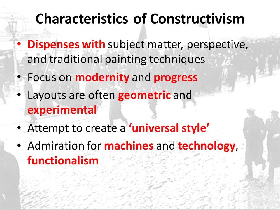 Characteristics of Constructivism
