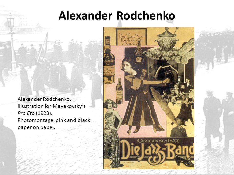 Alexander Rodchenko Alexander Rodchenko. Illustration for Mayakovsky's
