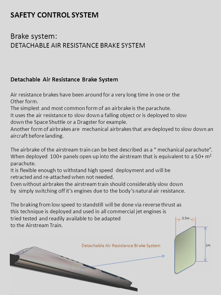 SAFETY CONTROL SYSTEM Brake system: