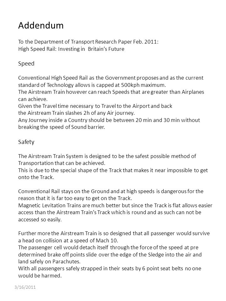 Addendum To the Department of Transport Research Paper Feb. 2011: High Speed Rail: Investing in Britain's Future.