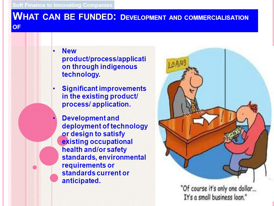What can be funded: Development and commercialisation of