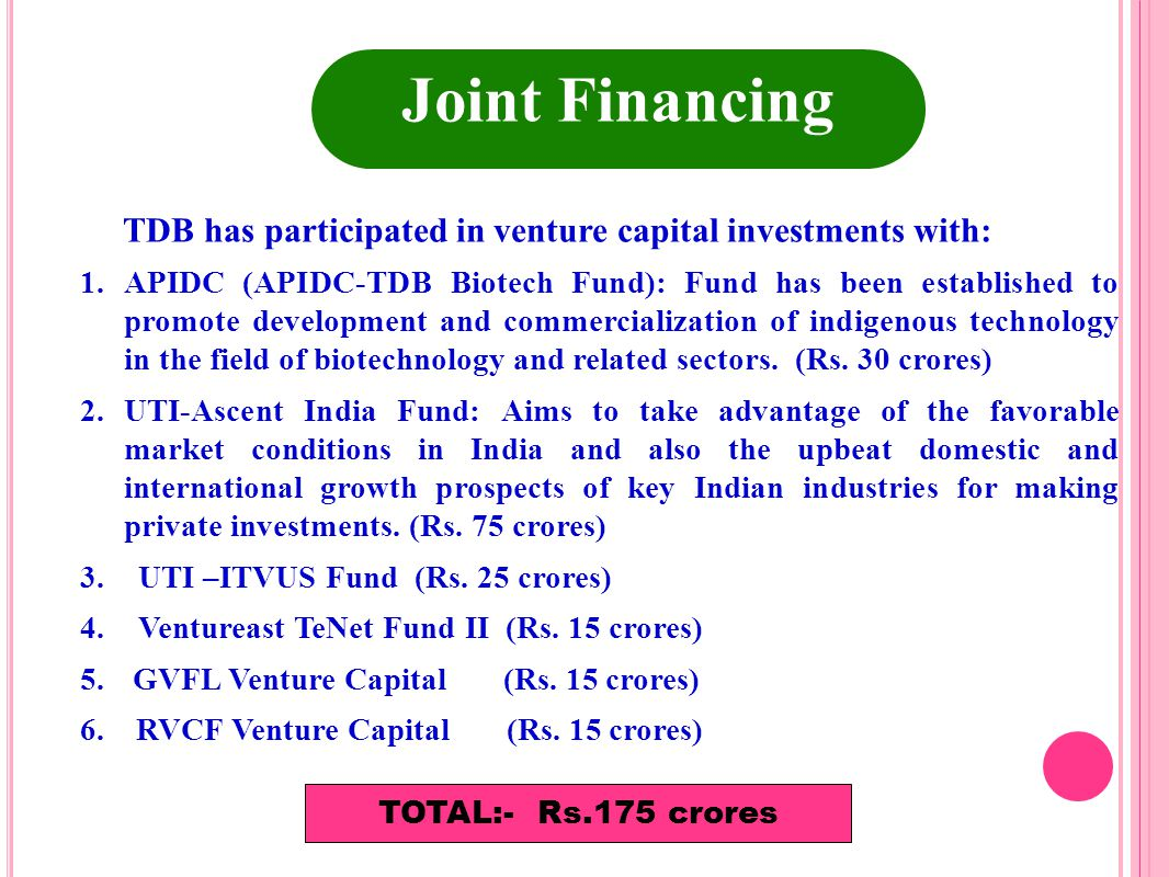 Joint Financing TDB has participated in venture capital investments with:
