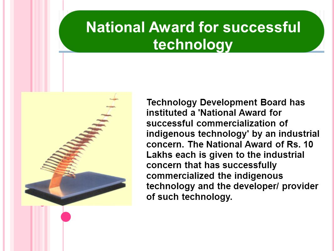 National Award for successful technology