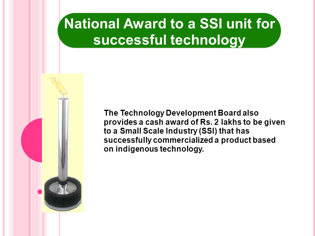 National Award to a SSI unit for successful technology