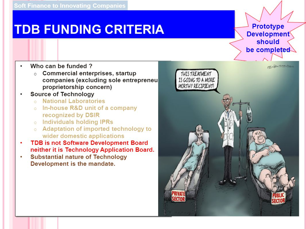TDB FUNDING CRITERIA Prototype Development should be completed