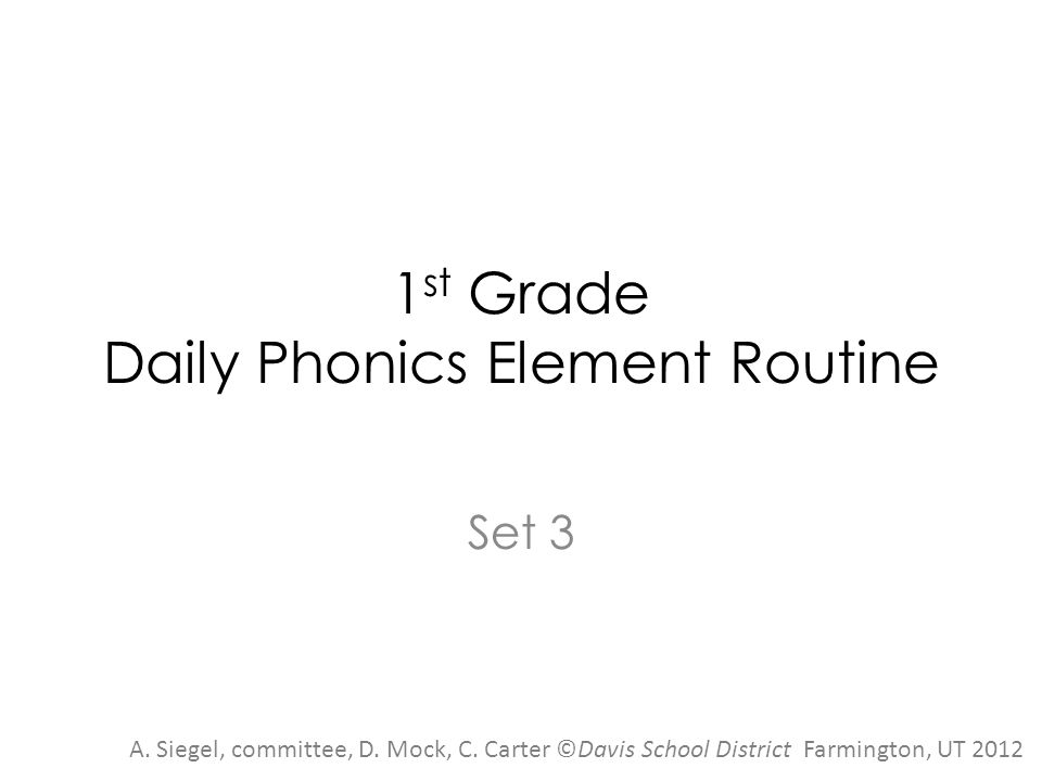 1st Grade Daily Phonics Element Routine