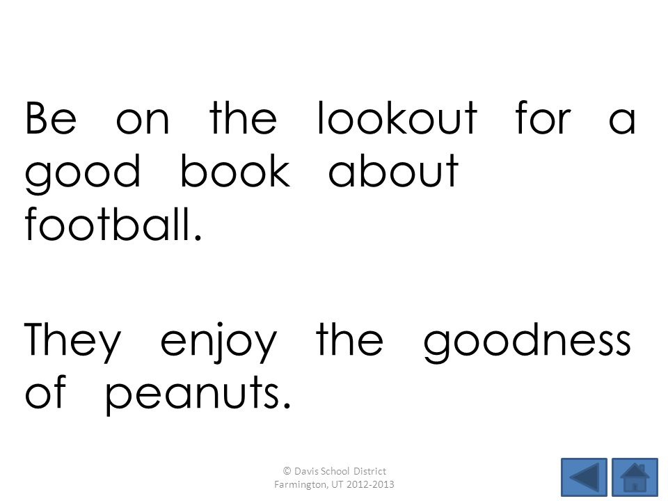 Be on the lookout for a good book about football.