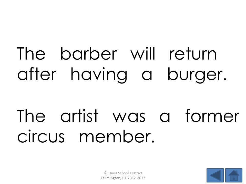 The barber will return after having a burger.