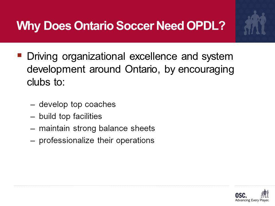 Why Does Ontario Soccer Need OPDL