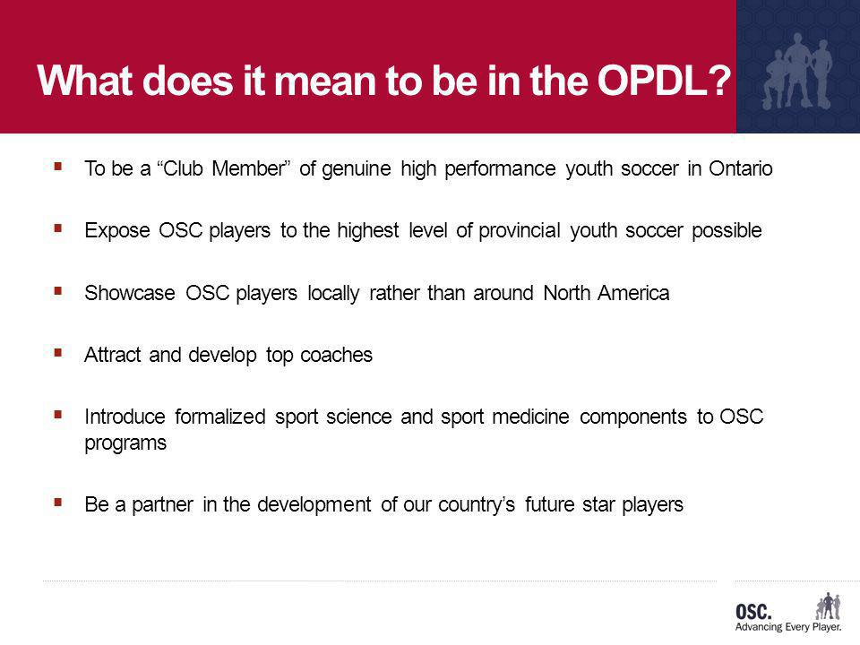 What does it mean to be in the OPDL