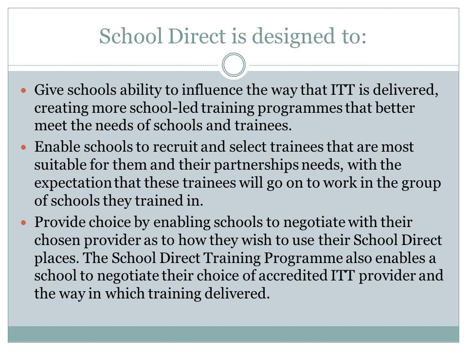 School Direct is designed to: