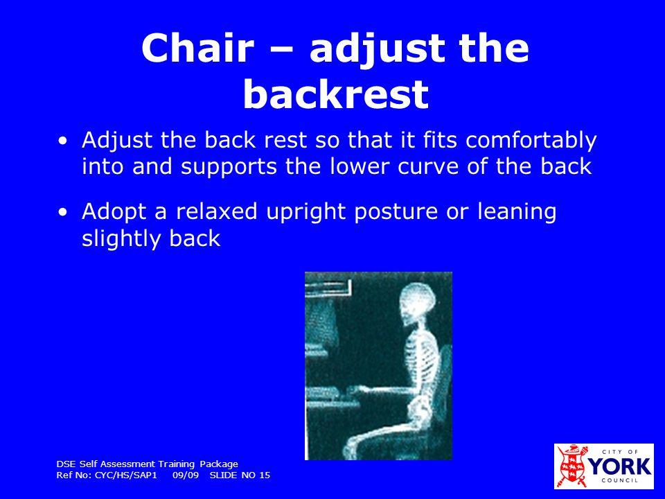 Chair – adjust the backrest