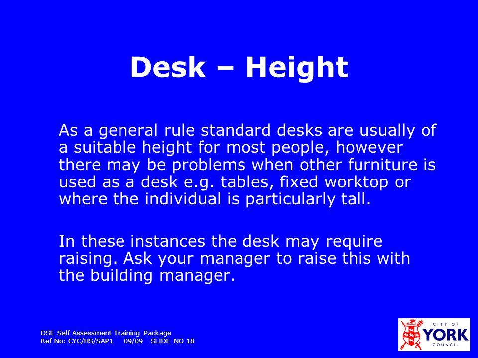 Desk – Height