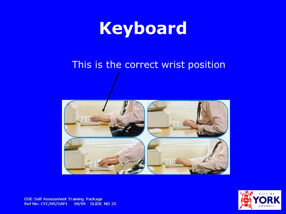 Keyboard This is the correct wrist position