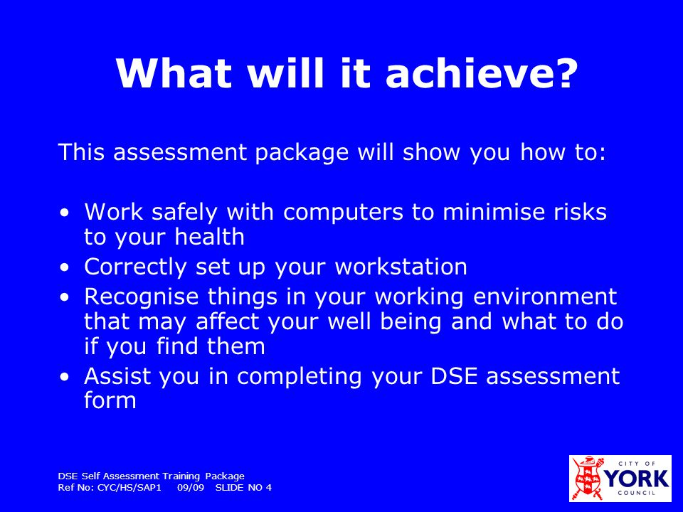 What will it achieve This assessment package will show you how to: