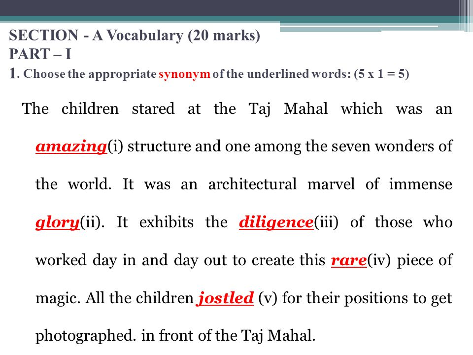 SECTION - A Vocabulary (20 marks) PART – I 1