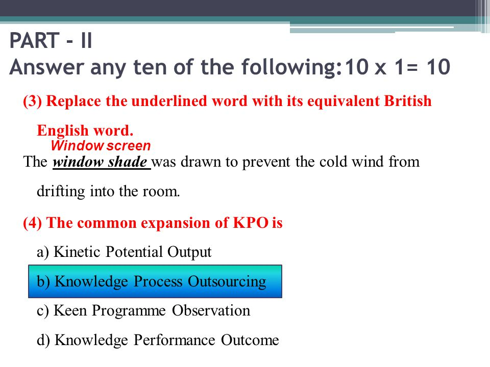 PART - II Answer any ten of the following:10 x 1= 10
