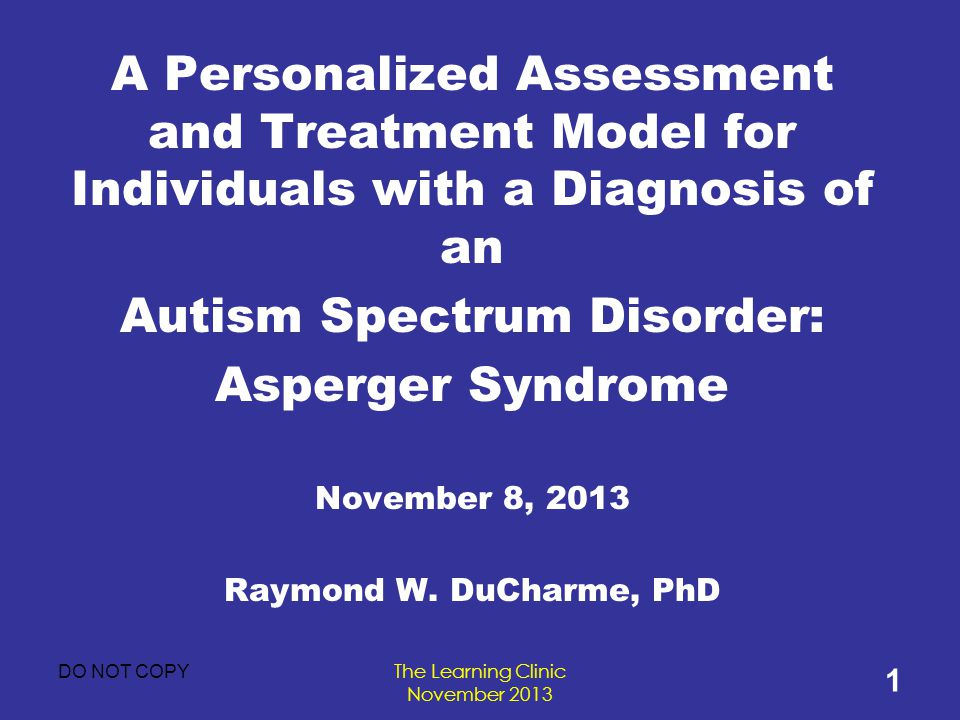 Autism Spectrum Disorder: Asperger Syndrome