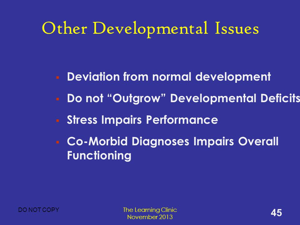 Other Developmental Issues