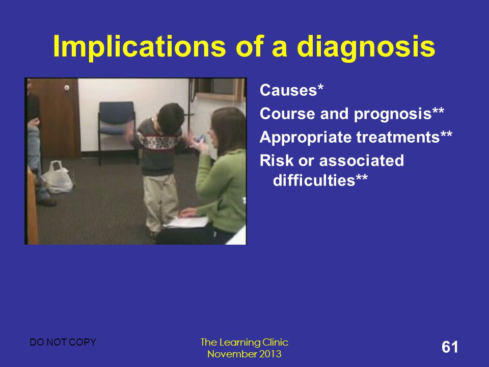 Implications of a diagnosis