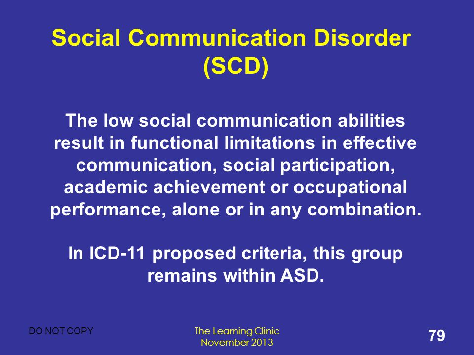Social Communication Disorder (SCD)