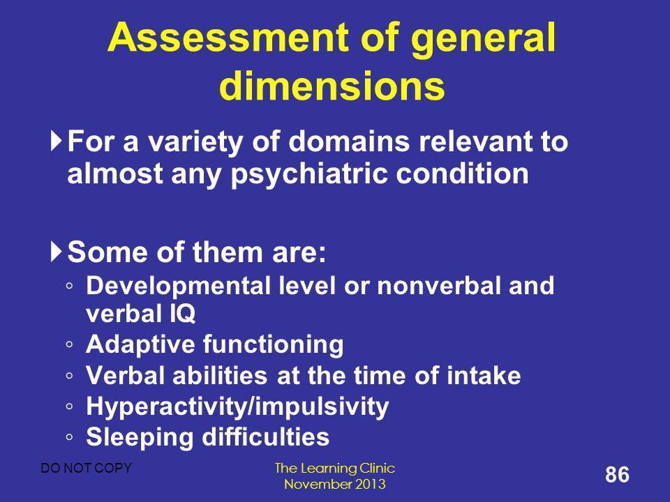 Assessment of general dimensions